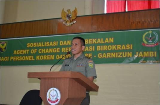 Korem Laksanakan Sosialisasi Dan Pembekalan Reformasi Birokrasi TA.2015