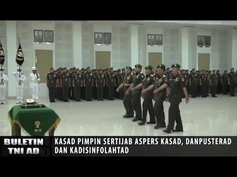VIDEO: Kasad Pimpin Sertijab Aspers Kasad, Danpusterad dan Kadisfolahtad
