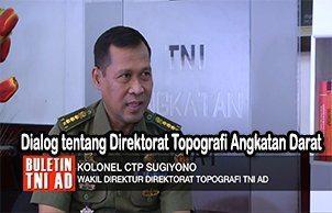 Buletin TNI AD eps 128 (23-01-2017) SEG 2 : Dialog tentang Direktorat Topografi Angkatan Darat