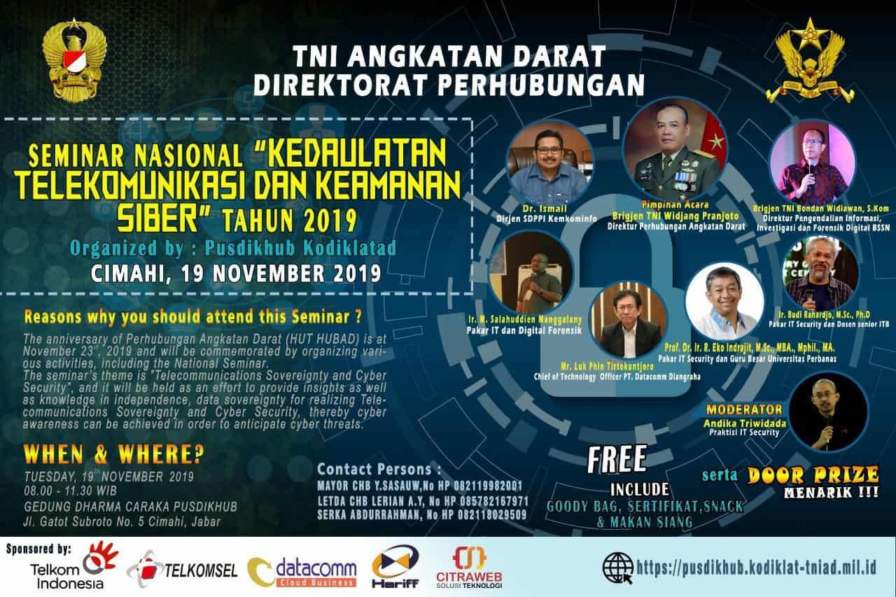 """Seminar Nasional """"Kedaulatan Telekomunikasi dan Keamanan SIBER"""" Tahun 2019"""