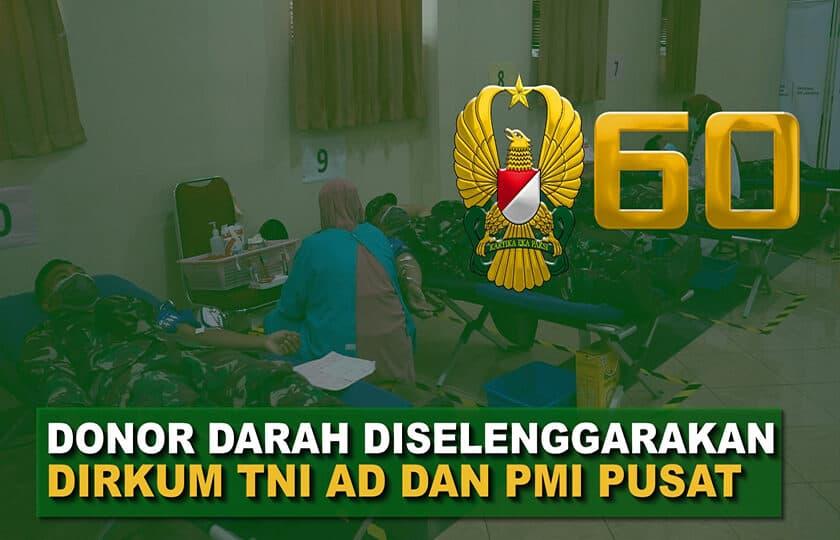 """Bantu Persediaan Stok Darah PMI, Ditkumad Lakukan Donor Darah I 60"""" TNI AD"""