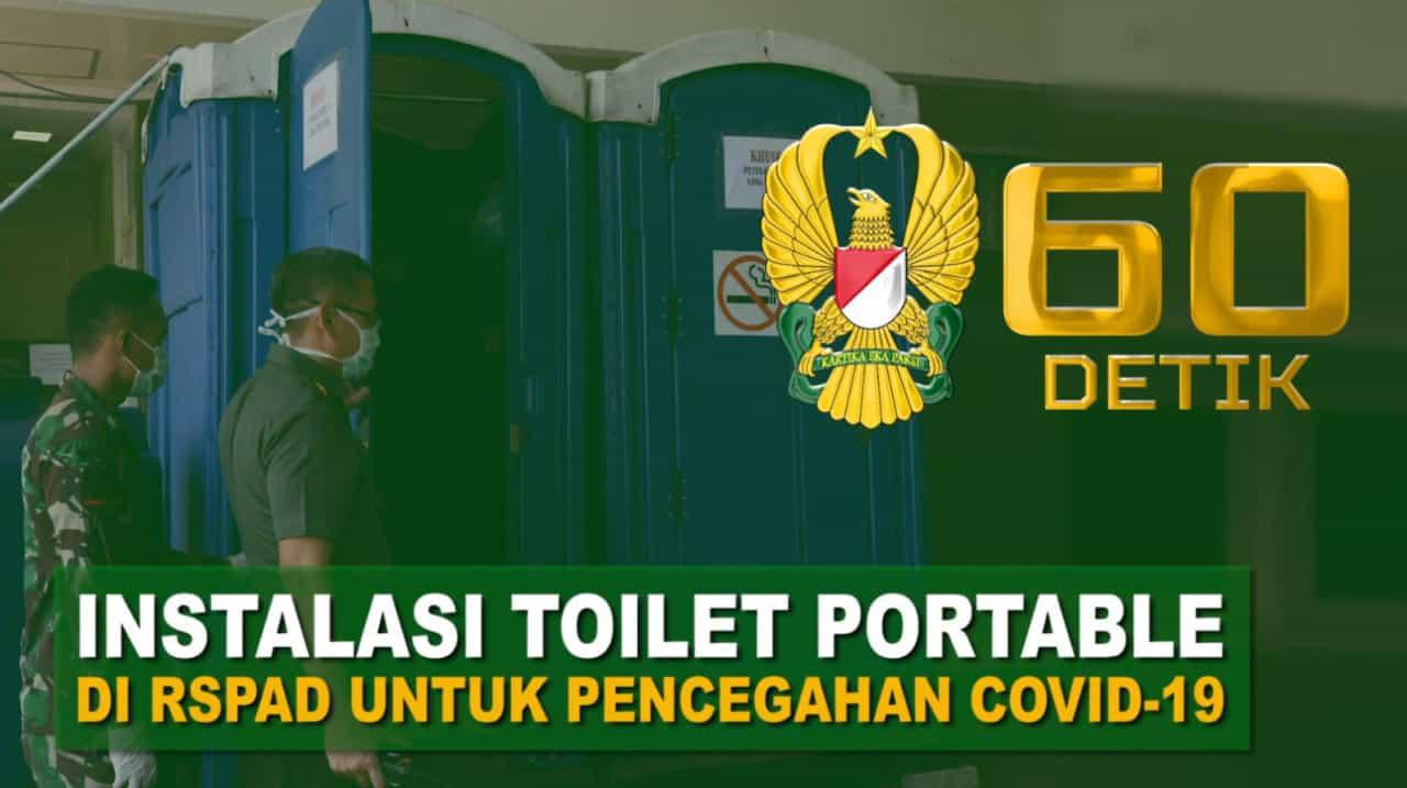 Jenderal Andika Perkasa Sediakan Toilet Portable untuk Tenaga Medis RSPAD | 60″ TNI AD