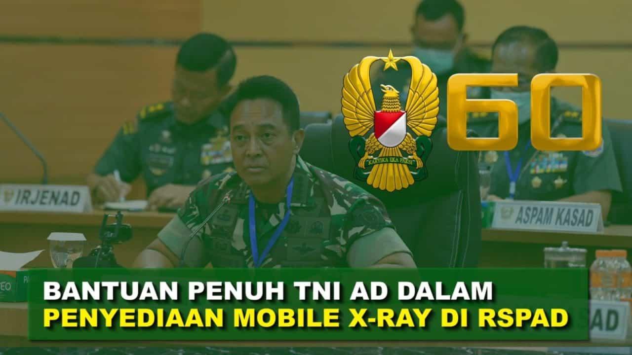 "TNI AD akan Siapkan X-ray Demi Menunjang Pelayan Pasien Covid-19 | 60"" TNI AD"
