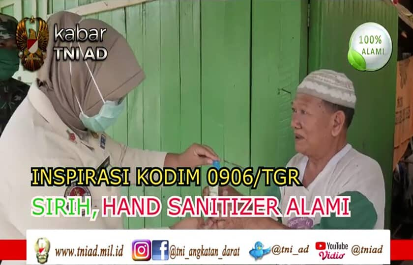 Inspirasi Kodim 0906/TGR, Sirih Hand Sanitizer Alami | KABAR TNI AD