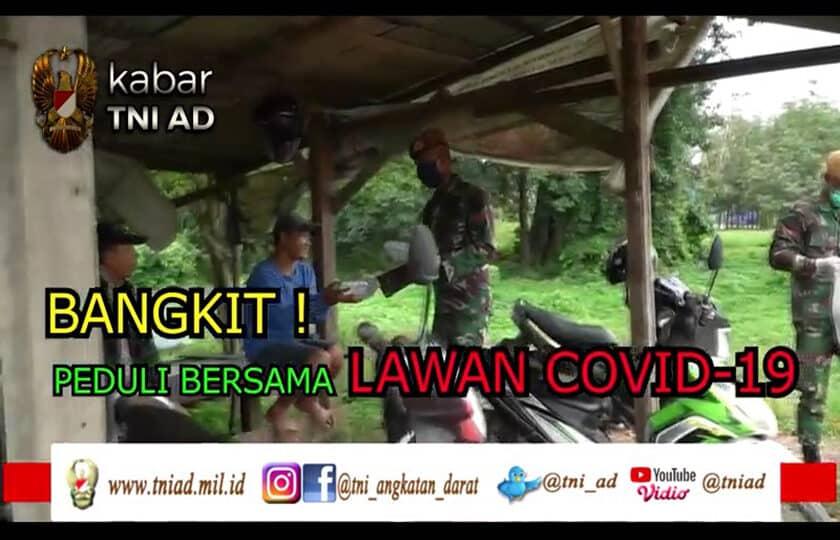 Bangkit dan Peduli Bersama Lawan COVID-19 | KABAR TNI AD