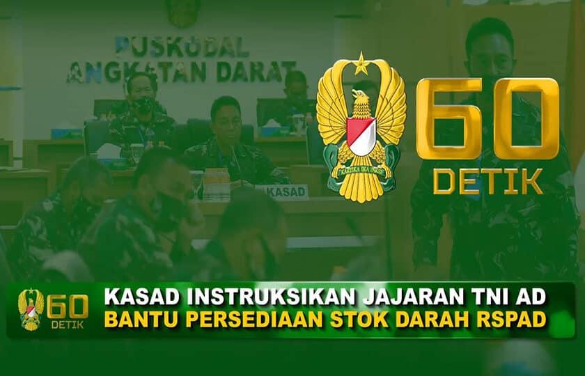 Kasad Instruksikan Jajaran TNI AD Bantu Persediaan Stok Darah RSPAD I 60″ TNI AD