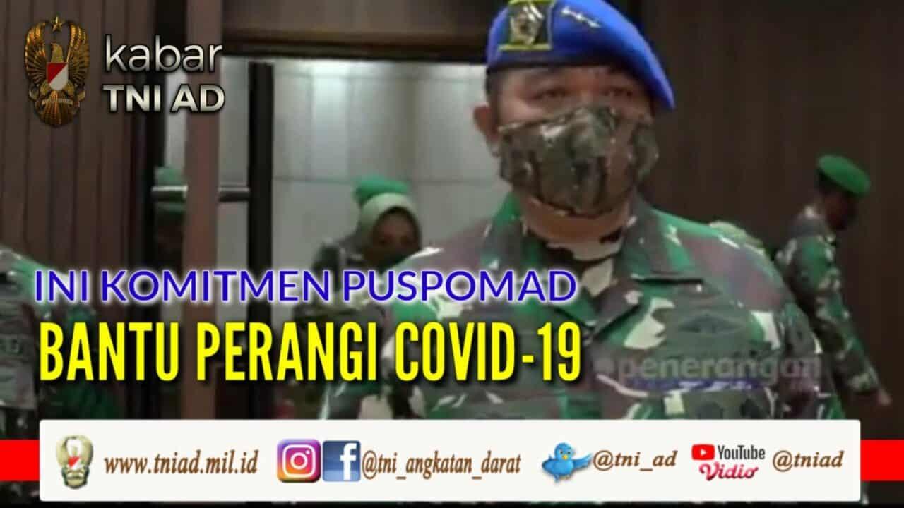 Ini Komitmen Puspomad Bantu Perangi COVID-19