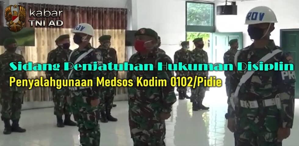 Sidang Penjatuhan Hukuman Disiplin Penyalahgunaan Medsos Kodim 0102/Pidie l Kabar TNI AD