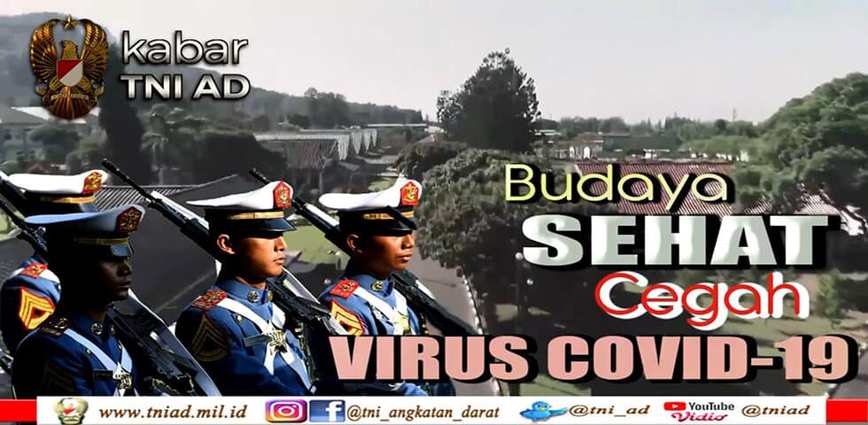 Budaya Sehat Cegah Virus Covid-19 I Kabar TNI AD