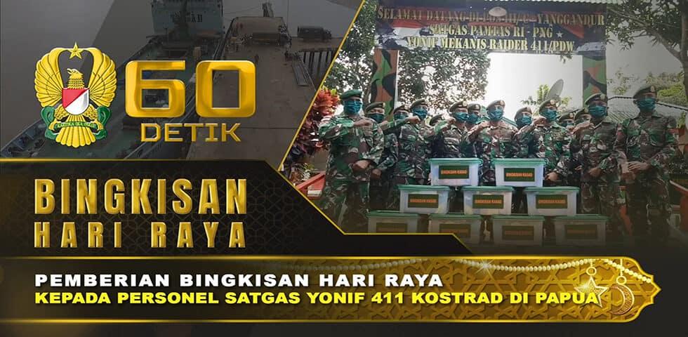 Kasad Berikan Bingkisan Hari Raya untuk Personel Satgas Yonif 411 Kostrad di Papua | 60″ TNI AD