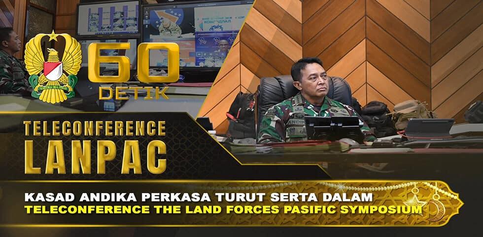 Kasad Turut dalam Teleconference Simposium LANPAC   60″ TNI AD