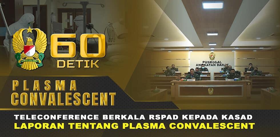 Laporan RSPAD Gatot Soebroto Terkait Plasma Konvalesen kepada Kasad | 60″ TNI AD