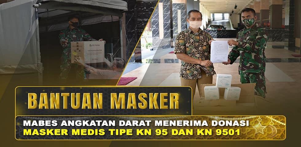 Mabesad Menerima Donasi Masker Medis Tipe KN 95 dan KN 9501 I 60″ TNI