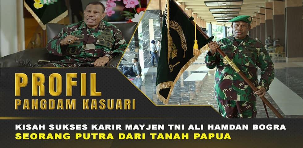 Mayjen TNI Ali Hamdan Bogra, Putra Papua yang Berhasil Jadi Pangdam I 60″ TNI AD