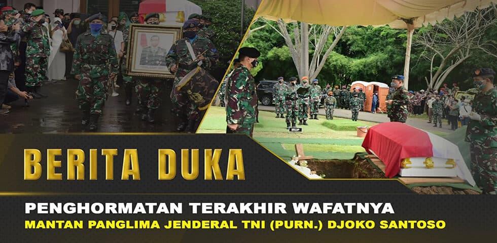 Kasad Beri Penghormatan Terakhir Untuk Jenderal TNI (Purn) Djoko Santoso I 60″ TNI AD