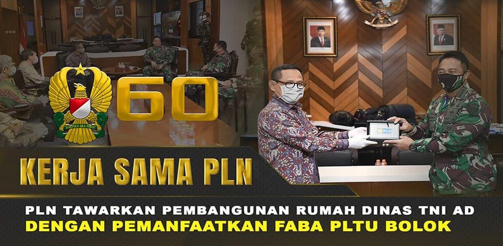 PLN Tawarkan Pembangunan Rumah Dinas TNI AD dengan Pemanfaatkan FABA PLTU Bolok I 60″ TNI AD