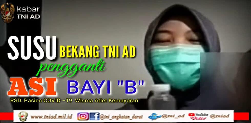 Susu Bekang TNI AD Pengganti ASI Bayi B