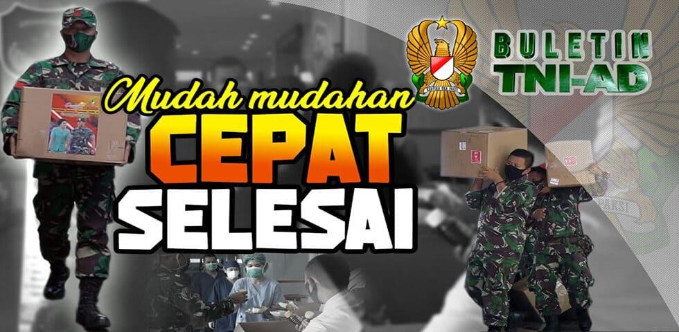 Mudah-mudahan Cepat Selesai | Buletin TNI AD