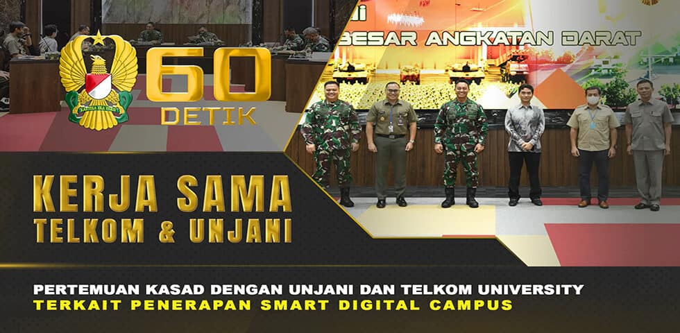 "Kerja Sama Telkom University dan Unjani Terkait Program Smart Digital Campus I 60"" TNI AD"