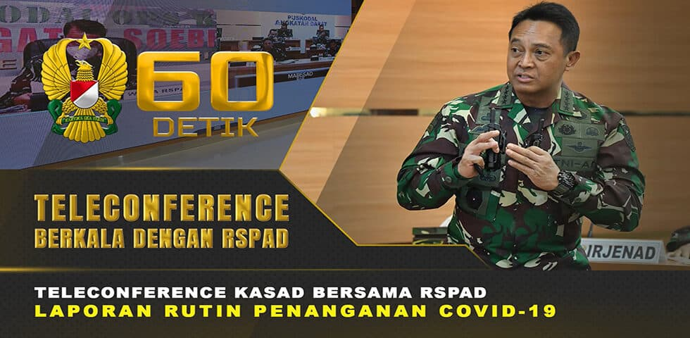 Teleconference Laporan Rutin Penanganan Covid-19 RSPAD Kepada Kasad | 60″ TNI AD