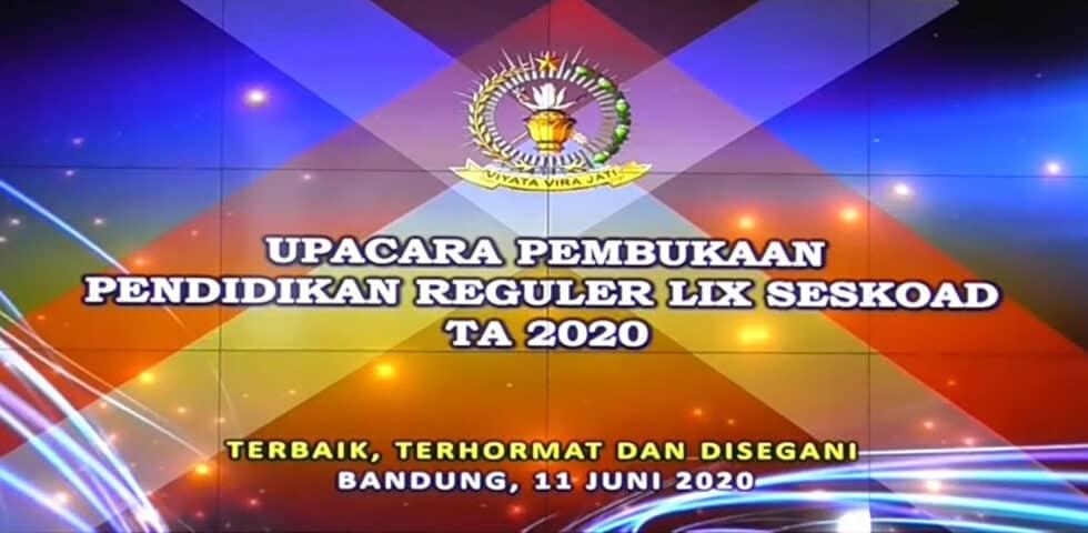 Upacara Pembukaan Dikreg LIX Seskoad TA. 2020