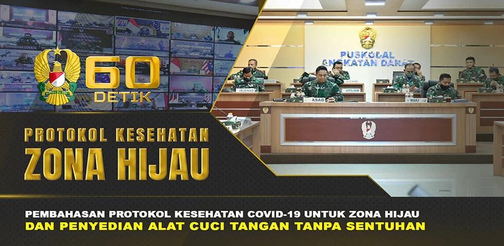 """Keterlibatan TNI dalam Upaya Pendisiplinan Protokol Kesehatan di Zona Hijau Covid-19 I 60"""" TNI AD"""