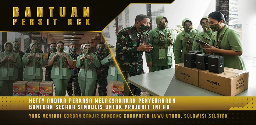 Bantuan Persit KCK untuk Prajurit TNI AD yang Terdampak Bencana Banjir Bandang di Kab. Luwu Utara