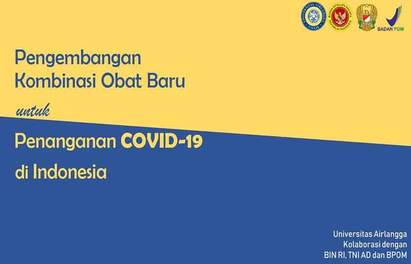 Pengembangan Kombinasi Obat Baru untuk Penanganan Covid-19 di Indonesia