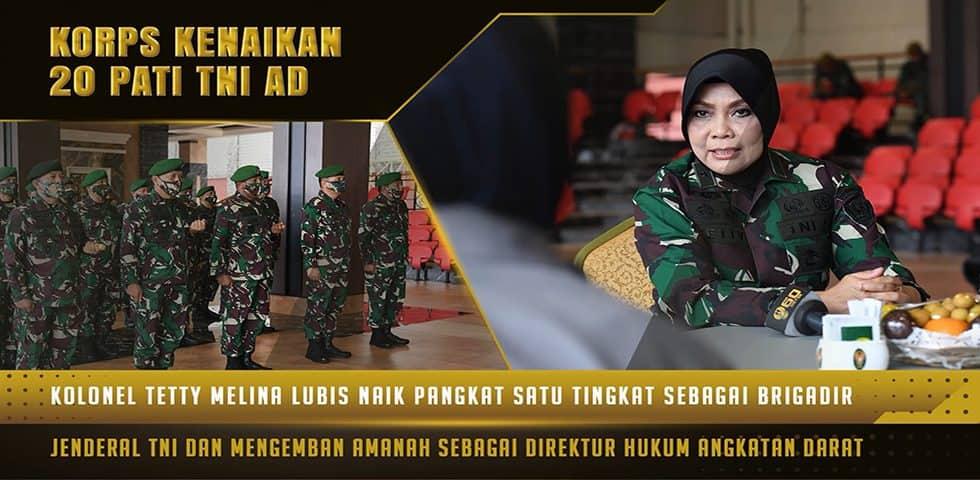 Direktur Hukum Angkatan Darat, Naik Pangkat Menjadi Brigjen TNI