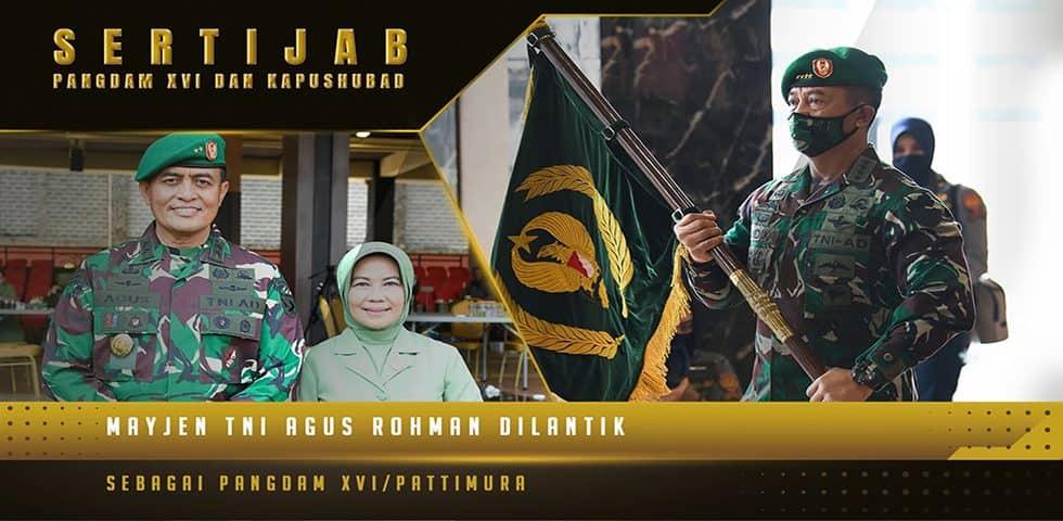 Mayjen TNI Agus Rohman Mengemban Tanggungjawab Baru sebagai Pangdam XVI/Pattimura 