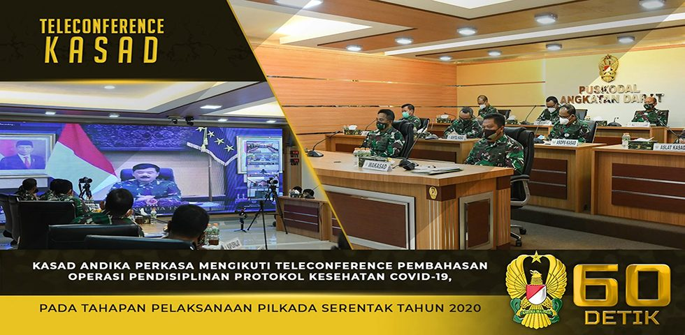 Kasad Mengikuti Teleconference Pembahasan Operasi Protokol Kesehatan pada Pelaksanaan Pilkada