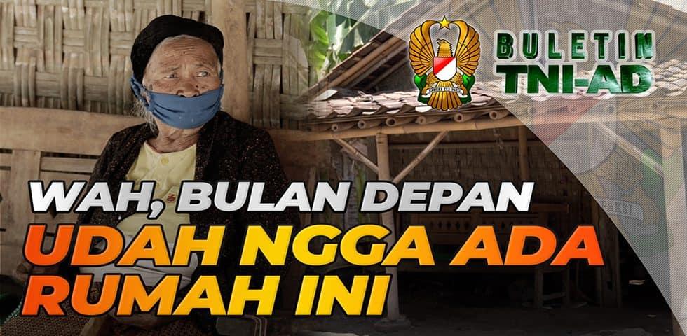 Wah, Bulan Depan Udah Ngga Ada Rumah Ini | BULETIN TNI AD