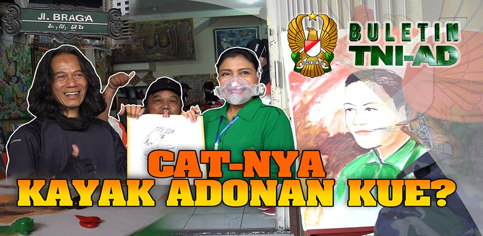 Cat-nya Kayak Adonan Kue? | BULETIN TNI AD