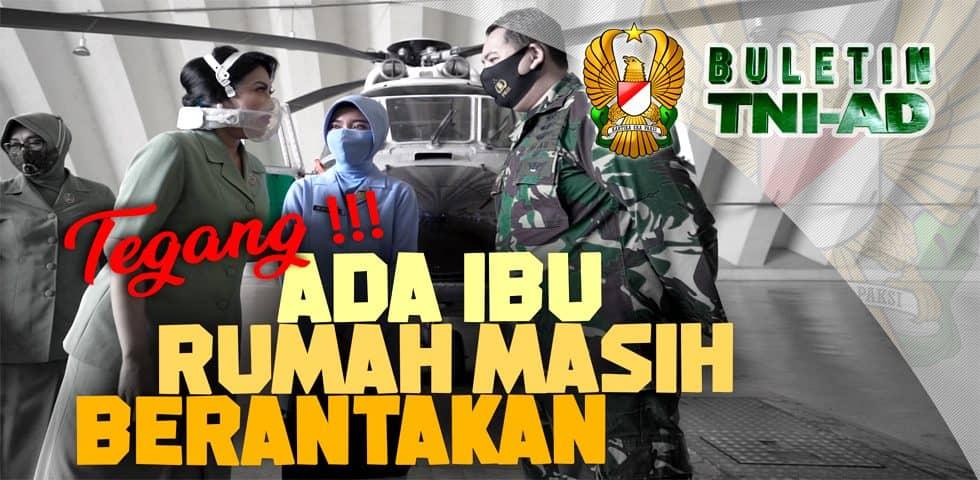 Tegang!! Ada Ibu Rumah Masih Berantakan | BULETIN TNI AD