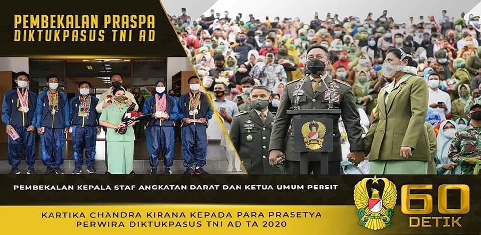 Pembekalan Kasad dan Ketum Persit KCK dalam Praspa Diktukpasus TNI AD TA 2020