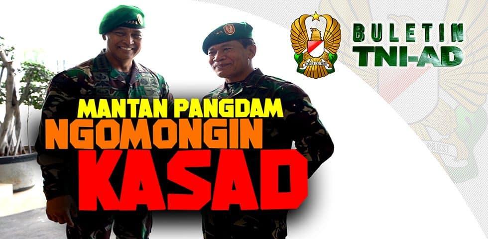 Mantan Pangdam Ngomongin Kasad | BULETIN TNI AD