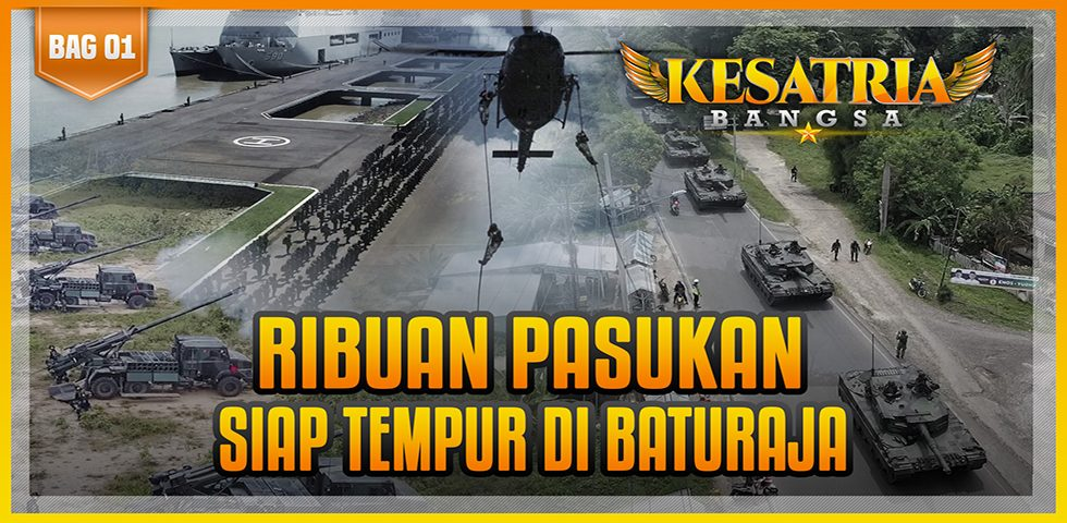 Ribuan Pasukan Siap Tempur di Baturaja | KESATRIA BANGSA Part. 1