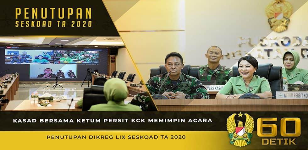 Kasad Bersama Ketum Persit KCK Memimpin Acara Penutupan Dikreg LIX Seskoad TA. 2020