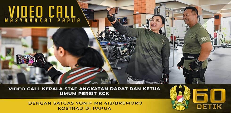 Video Call Kasad dan Ketum Persit KCK dengan Dansatgas Yonif MR 413/Bremoro Papua