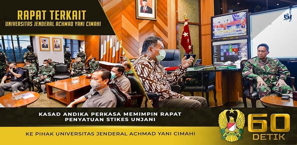 Kasad Memimpin Rapat Penyatuan Stikes Unjani ke Pihak Universitas Jenderal Achmad Yani