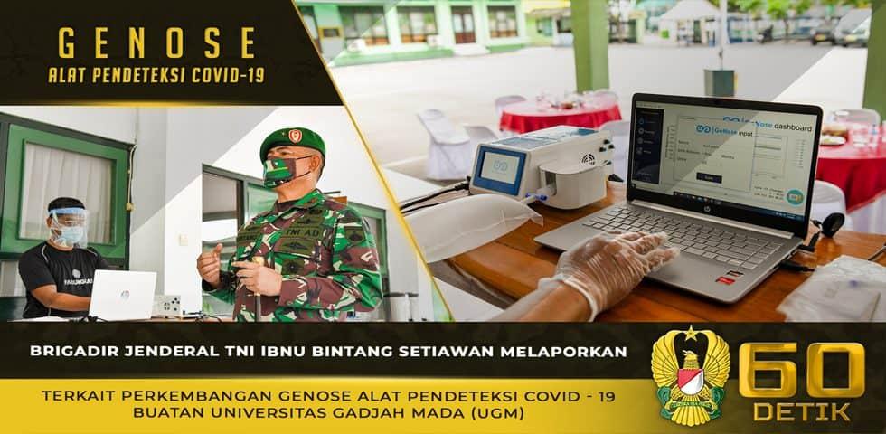 Brigjen TNI Ibnu Bintang Setiawan Melaporkan Terkait Perkembangan Genose Alat Pendeteksi Covid – 19 Buatan UGM