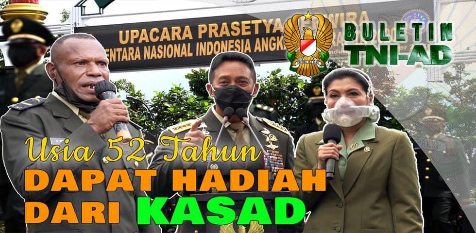 Usia 52 Tahun Dapat Hadiah Dari Kasad | BULETIN TNI AD