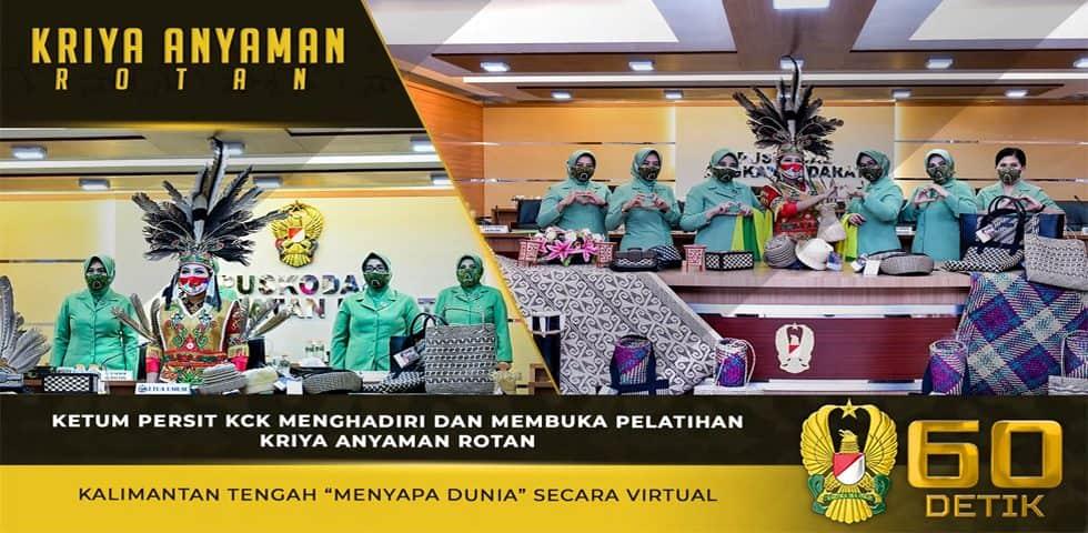 Ketum Persit KCK Membuka Pelatihan Kriya Anyaman Rotan Kalimantan Tengah Secara Virtual