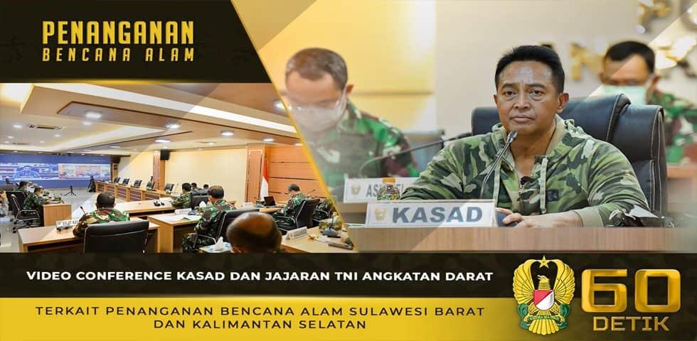 Video Conference Kasad dan Jajaran TNI AD Terkait Penanganan Bencana Alam Sulawesi Barat dan Kalimantan Selatan