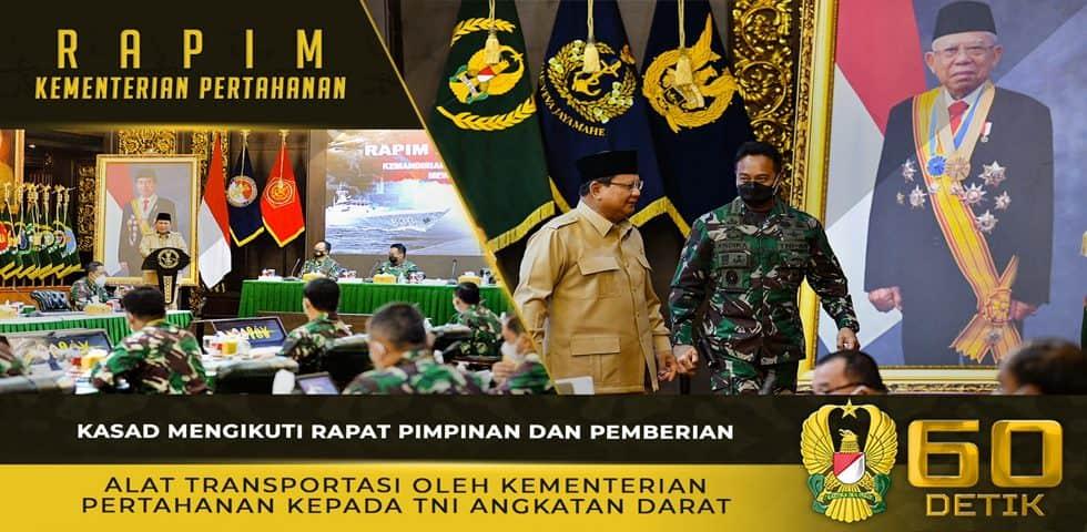 Kasad Mengikuti Rapat Pimpinan dan Pemberian Alat Transportasi oleh Kementerian Pertahanan RI kepada TNI Angkatan Darat