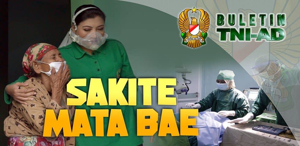 Sakite Mata Bae | BULETIN TNI AD