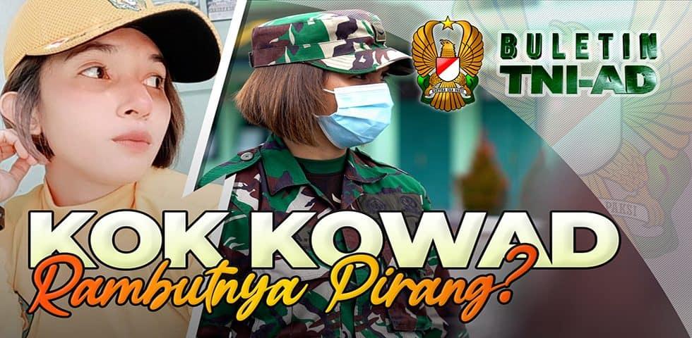 Kok Kowad Rambutnya Pirang? | BULETIN TNI AD