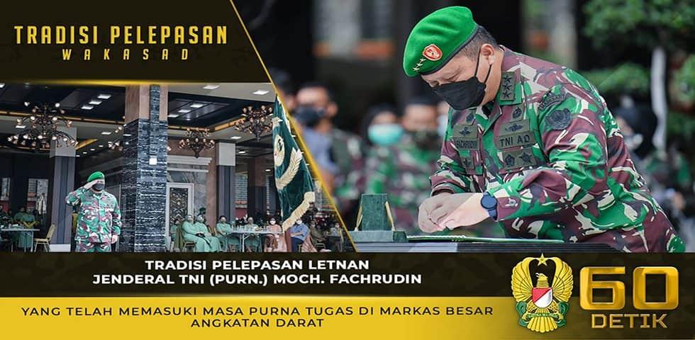 Tradisi Pelepasan Letjen TNI (Purn.) Moch. Fachrudin yang Telah Memasuki Masa Purna Tugas