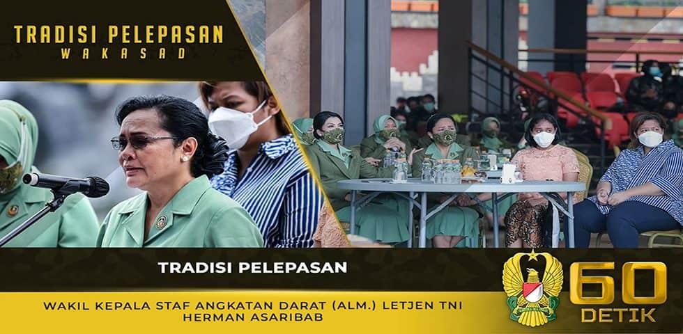 Tradisi Pelepasan Wakil Kepala Staf Angkatan Darat, Almarhum Letjen TNI Herman Asaribab