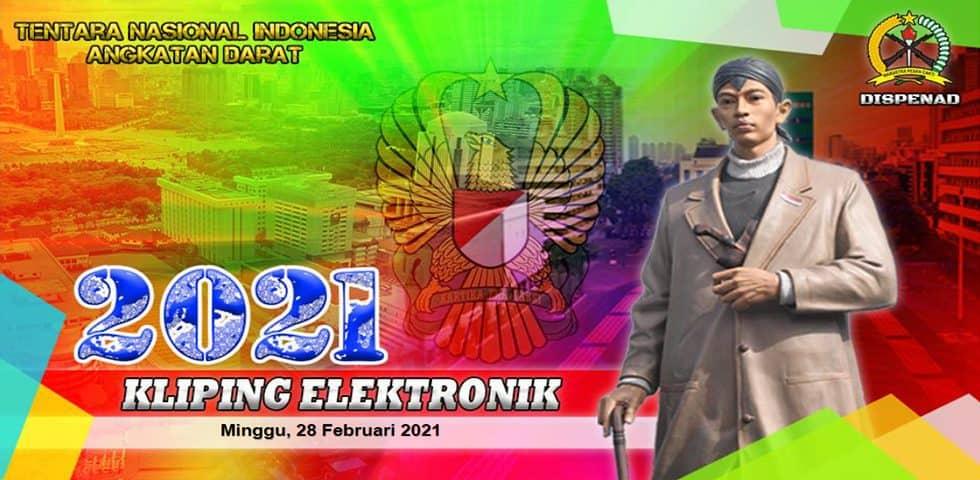 Kliping Elektronik Minggu, 28 Februari 2021